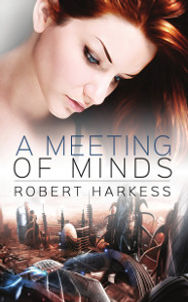 A Meeting of Minds by Robert Harkess
