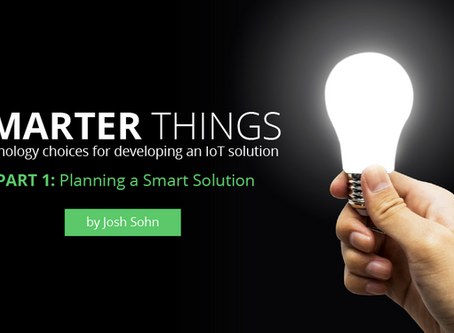 Smarter Things | Technology choices for developing an IoT solution