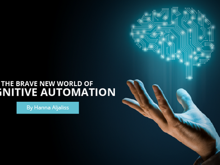 The Brave New World of Cognitive Business Automation