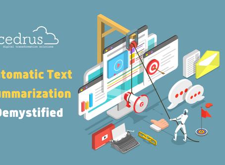 Automatic Text Summarization: Demystified