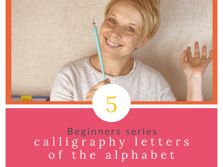 Calligraphy Beginner Series Part 5 - Uppercase Letters of the Alphabet