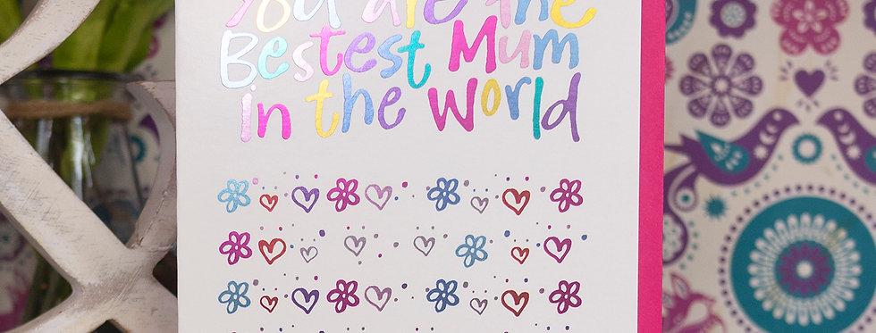 Mother's Day Bestest Mum