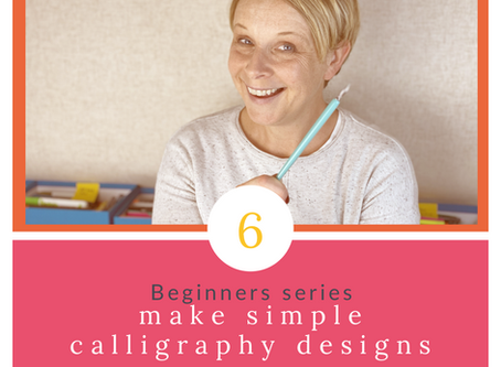Calligraphy Beginner Series Part 6 - Simple Designs