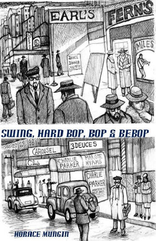 SWING, HARD BOP, BOP & BEBOP