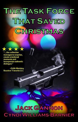 THE TASK FORCE THAT SAVED CHRISTMAS