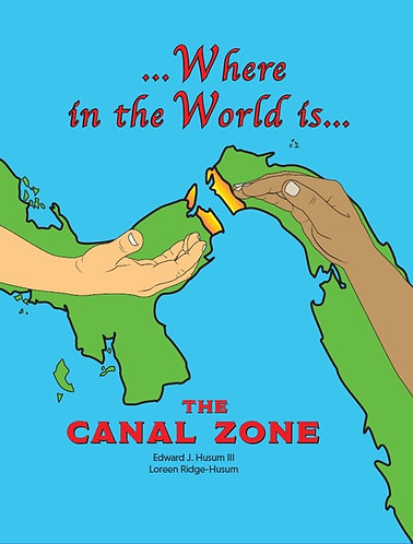 WHERE IN THE WORLD IS THE CANAL ZONE