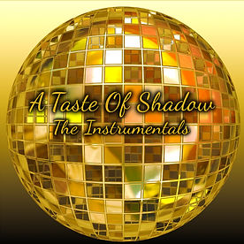 A TASTE OF SHADOW - The Instrumentals Co