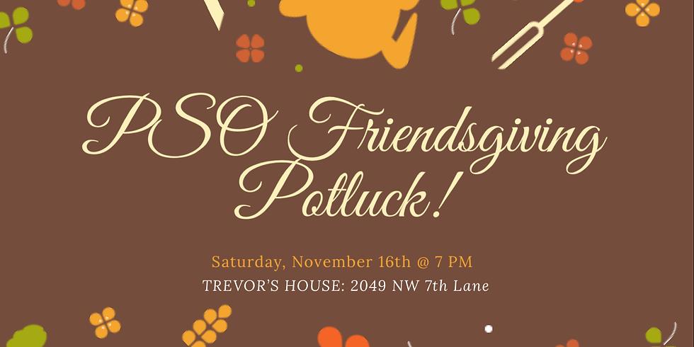 Social - PSO Friendsgiving Potluck