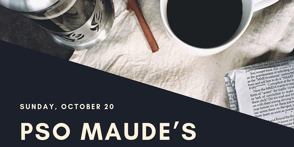 Social - PSO Maude's Study Date!
