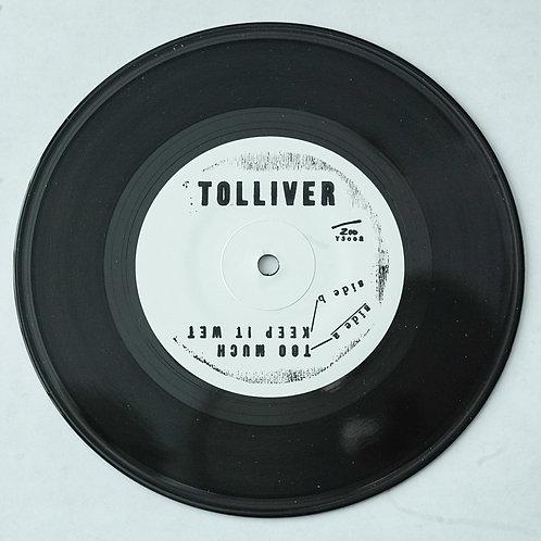 "Tolliver - Keep It Wet 7"""