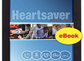 eBook Edition: Heartsaver® First Aid Student Workbook
