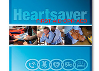 Heartsaver® CPR & First Aid Student Workbook