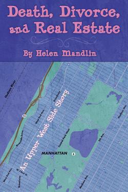 Death, Divorce and Real Estate - Helen Mandlin