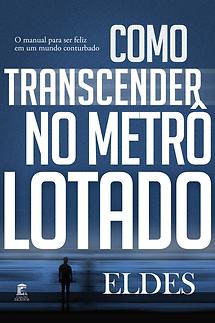 como-transcender-no-metro-lotado.png