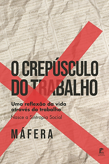 O-CREPUSCULO-DO-TRABALHO.png