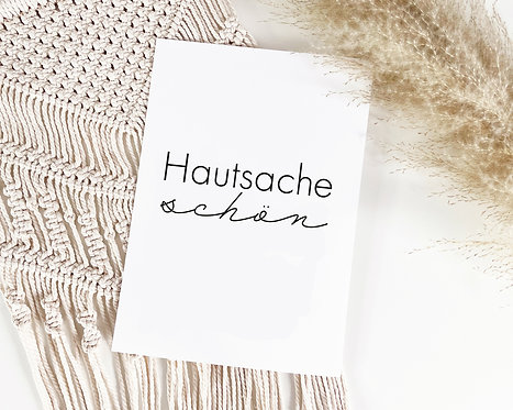 "Poster ""Hautsache schön"""