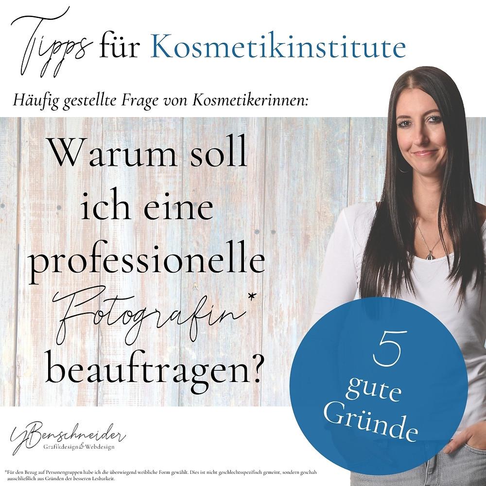 Tipps für Kosmetikinstitute - Warum soll ich eine professionelle Fotografin beauftragen?