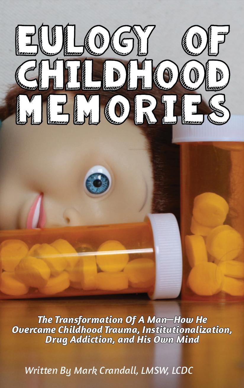 Eulogy of Childhood Memories