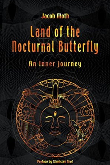 Land of the Nocturnal Butterfly - An inner journey