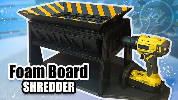 Shredder Foam Board.jpg