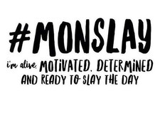 M is for #MonSLAY