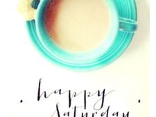 #Happy Saturday
