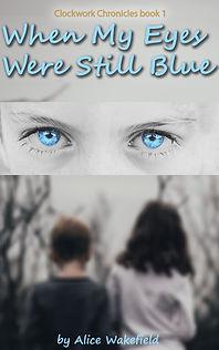 When My Eyes Were Still Blue cover.jpg