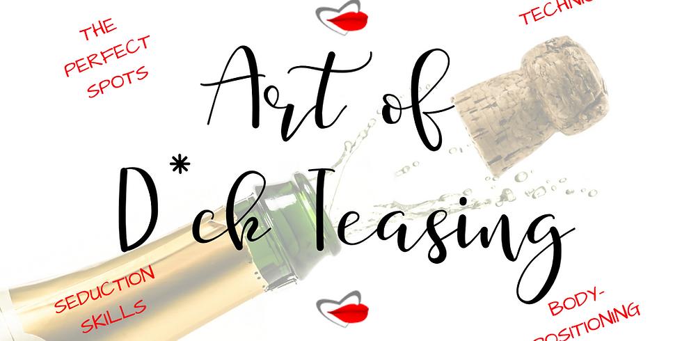 Art of D!ck Teasing