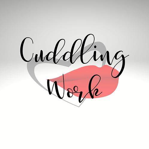 Cuddling Work