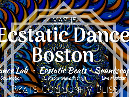 Ecstatic Dance Boston :: Soul Motion :: DJ Ra So  (Wed, 5/15)