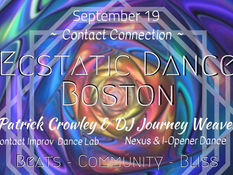Ecstatic Dance Boston // Patrick Crowley // DJ Journey Weaver - Wed, Sept 19th, 2018 @7pm
