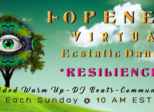 I-Opener Virtual Ecstatic Dance: Resilience (SUN, 6/14 @10am)