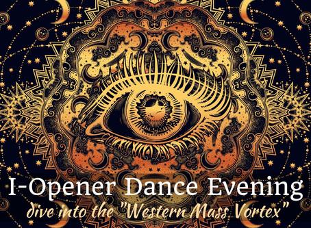 "I-Opener Dance EVENING - ""Western Mass Vortex""  (Friday, 6/14 8pm-11)"