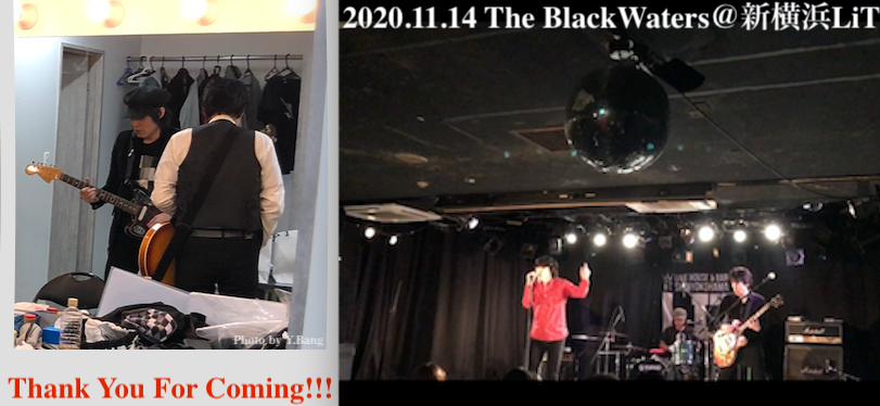 『The BlackWaters @新横浜LiT 11.14』