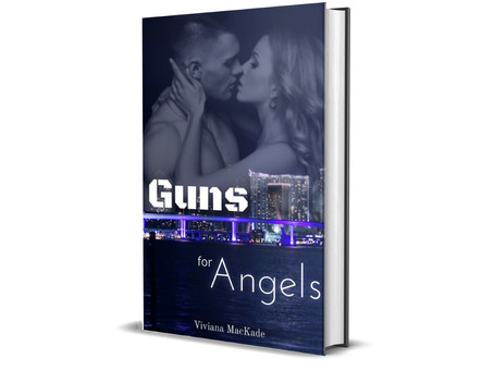 Guns for Angels by Viviana MacKade