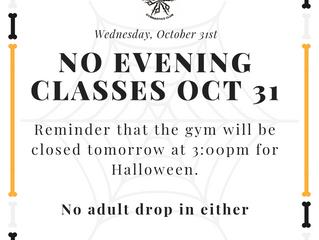 No Gymnastics on Halloween Night