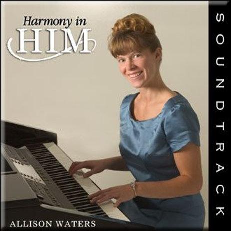 Harmony In Him (Soundtrack)