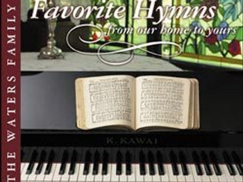 Favorite Hymns From Our Home To Yours