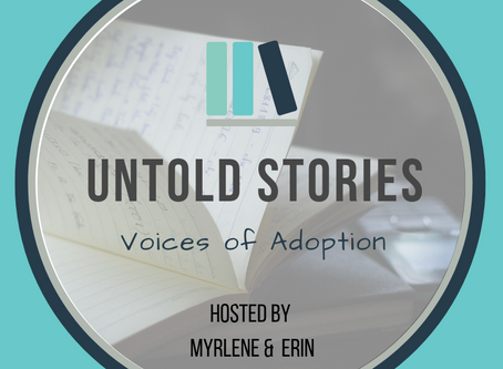 Untold Stories: Voices of Adoption
