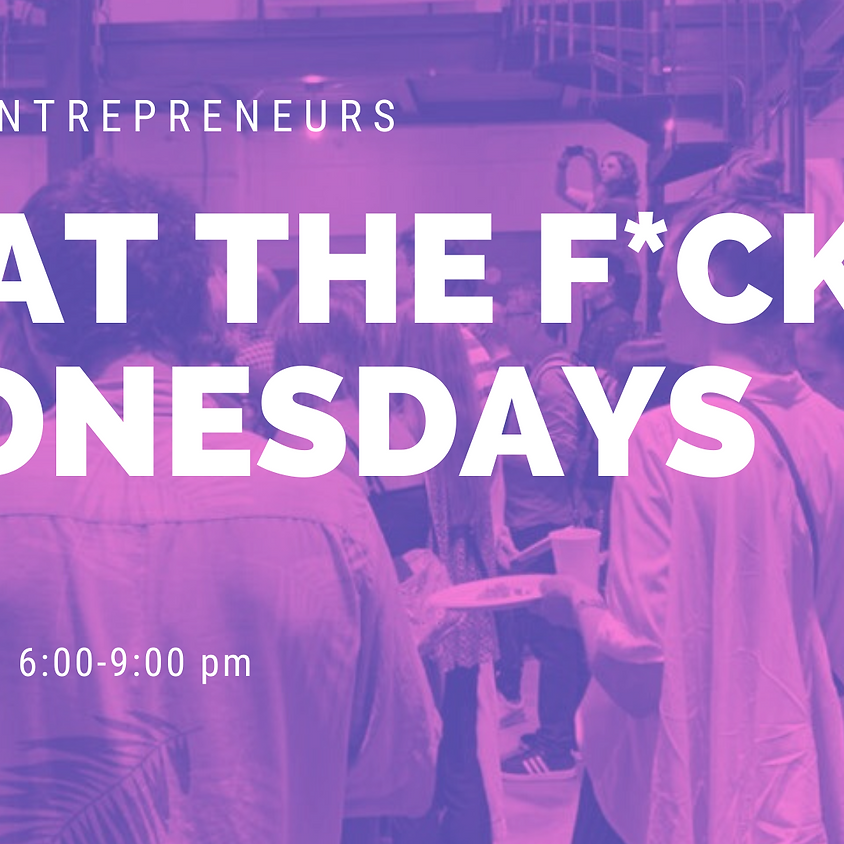 What The F*CK Wednesdays