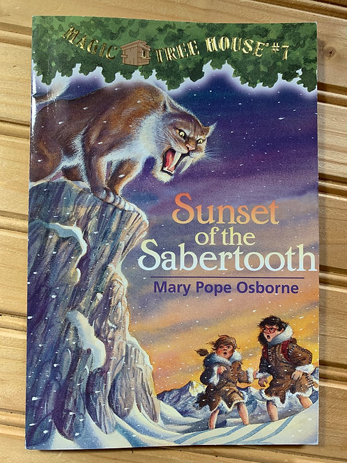 """MAGIC TREE HOUSE Book #7 """"Sunset of the Sabertooth"""""""