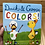 DUCK & GOOSE COLORS, Used Board Book