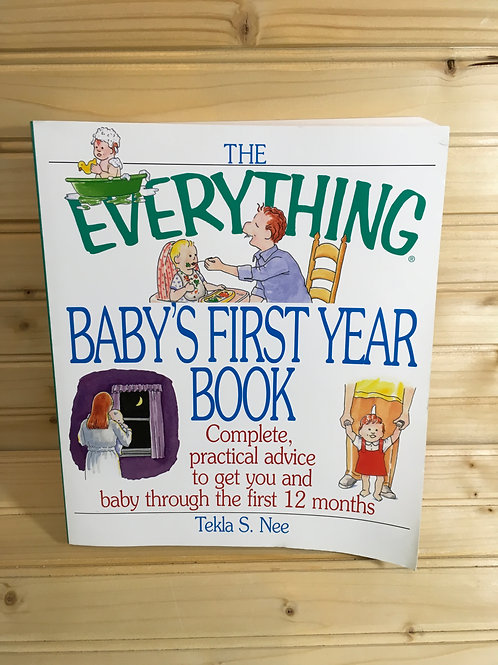 THE EVERYTHING BABY'S FIRST YEAR BOOK front