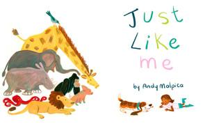 """""""Just Like Me"""""""