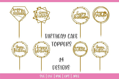 Birthday Cake Topper Svg Bundle