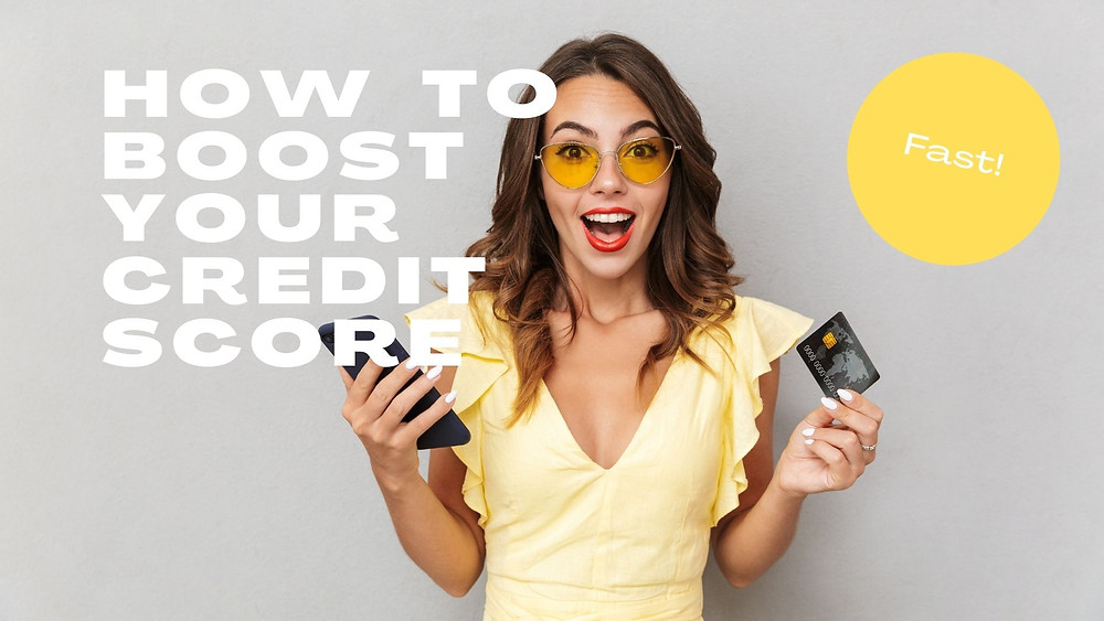How to boost your credit score fast
