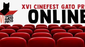 XVI CINEFEST GATO PRETO SERÁ ONLINE!