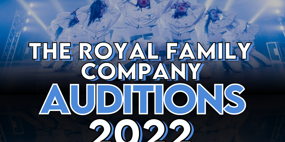 The Royal Family Company Auditions 2022
