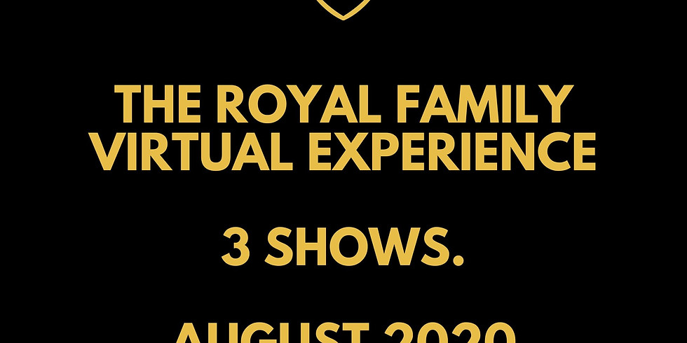 THE ROYAL FAMILY VIRTUAL EXPERIENCE