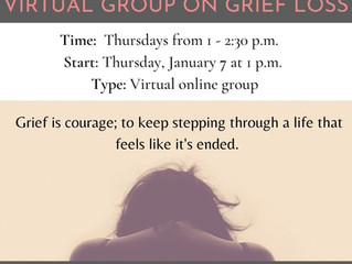 Starting January 7, 2021 - Virtual Group on Grief